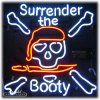 Surrender the Booty Neon Sign