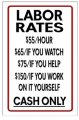 Labor Rates Sign